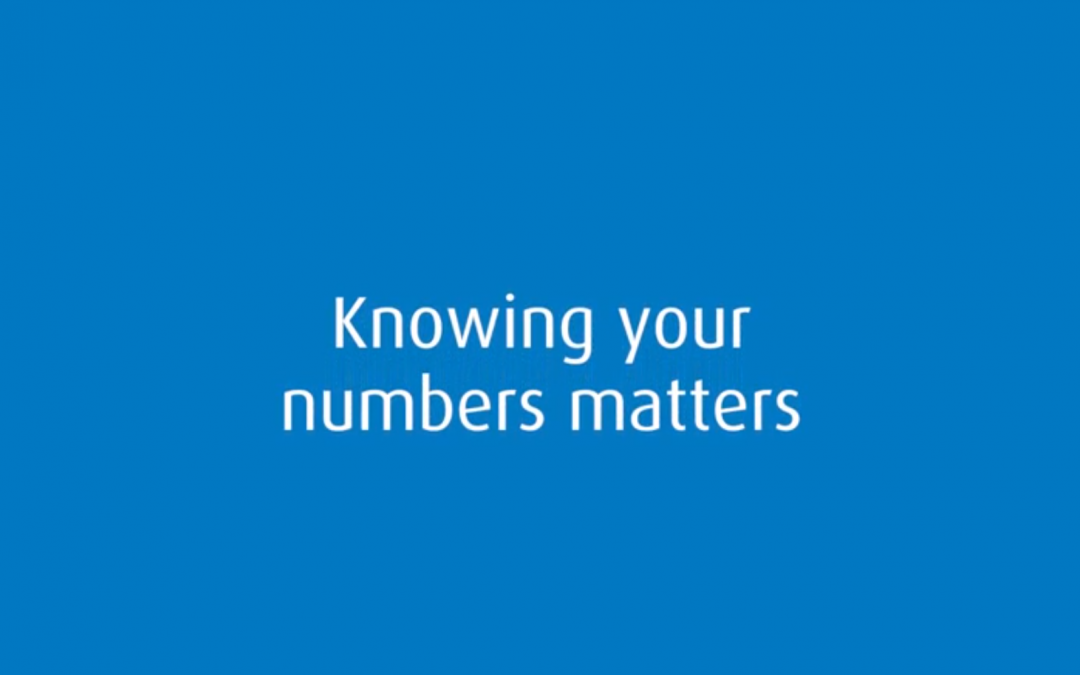 Knowing your numbers matters