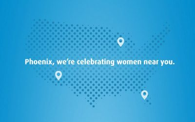 Phoenix, we're celebrating women near you